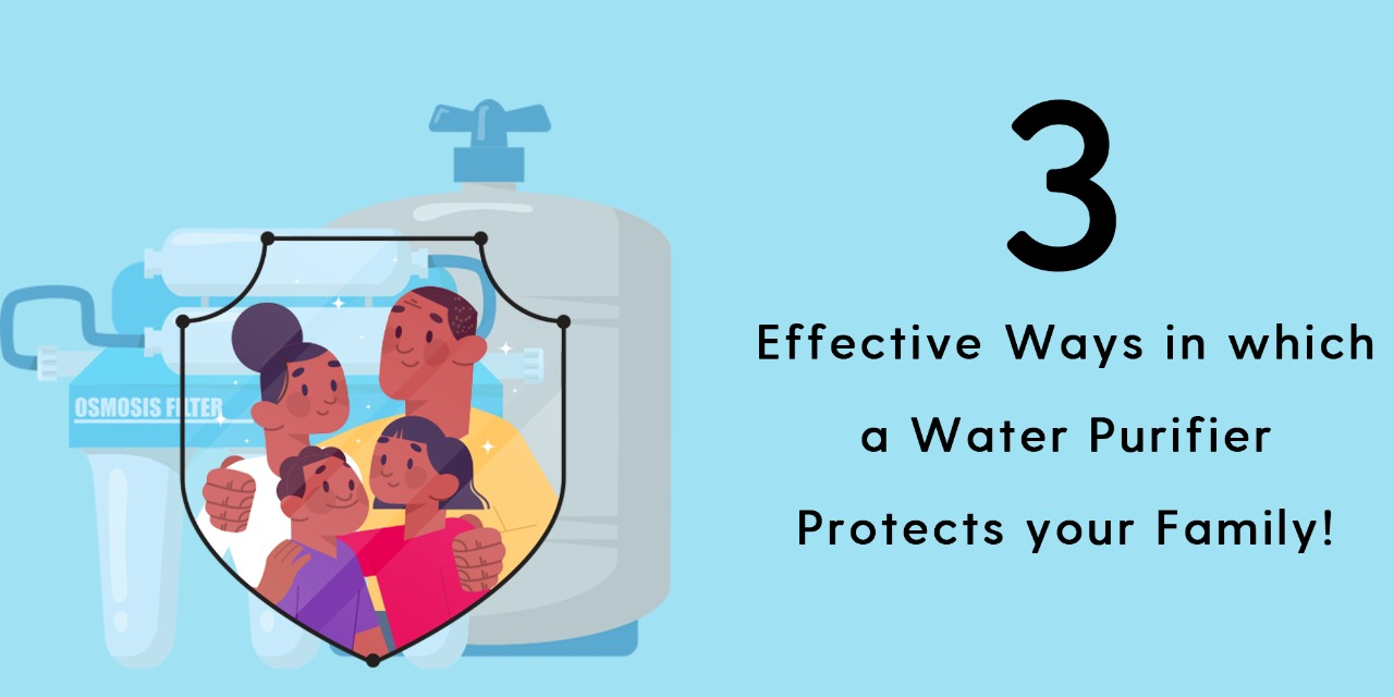 Water Purifier Protects your Family